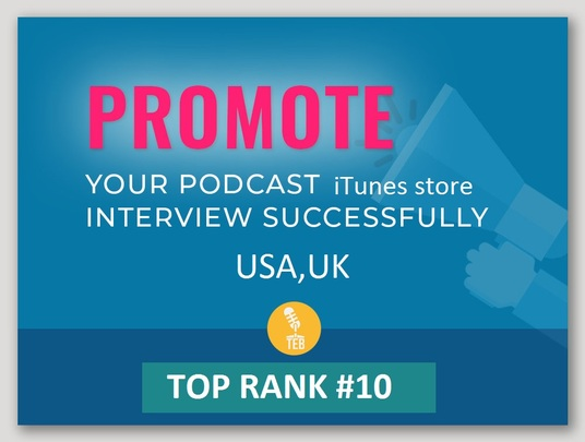 I will promote your podcast in iTunes get you high top rank 5