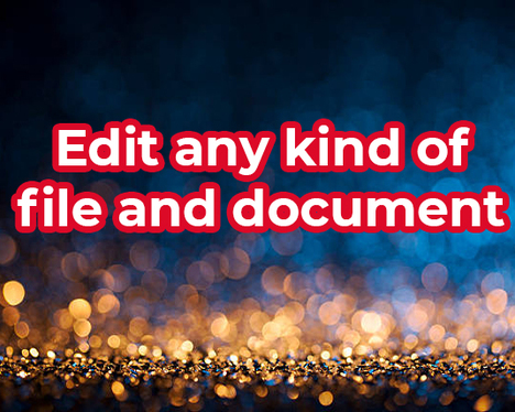 Edit your any kind of document and file