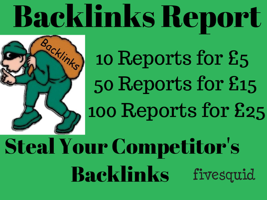 I will Produce 10 Detailed Competitors Backlinks Report