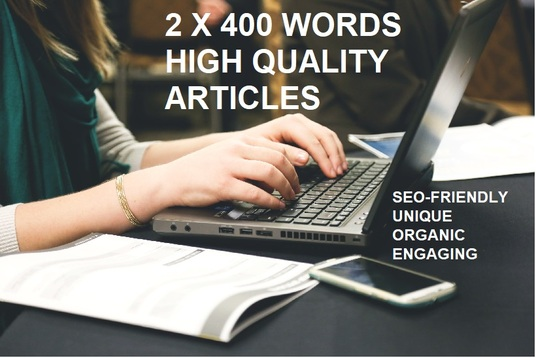 I will write 2 x 400 Words High-Quality SEO Articles