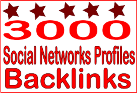 I will Create Over 3000  Social Networks Profiles Backlinks