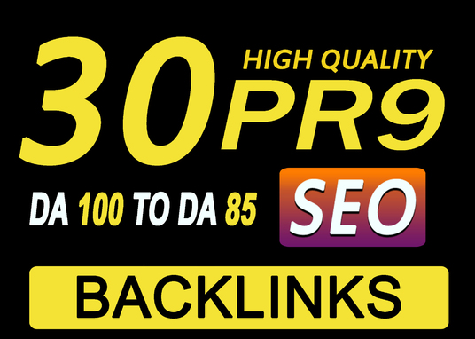 I will Provide Manually Do 30 Pr9 DA 80+ Safe SEO High Authority Backlinks