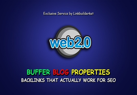 I will Build 10 Handmade Web 2.0 Buffer Blogs With Login, Unique Content, Image & Video