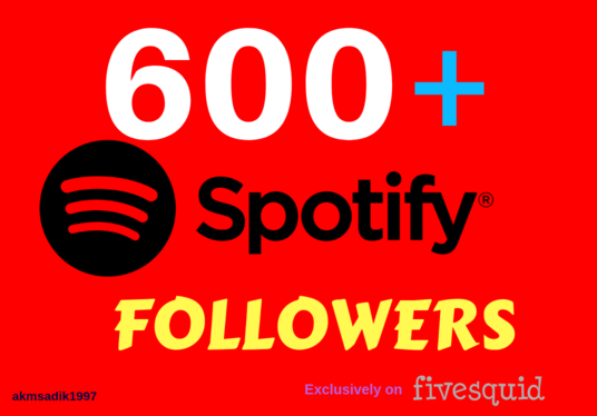 I will provide 600+ High quality Spotify Followers