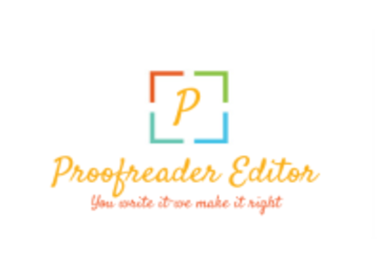 I will render excellent service in Proofreading and  Editing