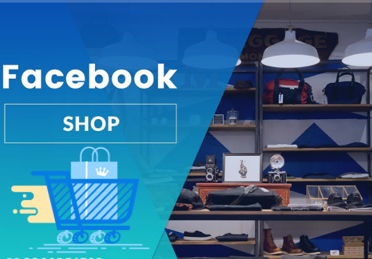 I will Create Facebook Store Or Shop For Your Business Promotion