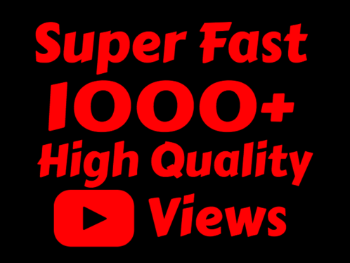 add Fast 1000+ High Quality Youtube views