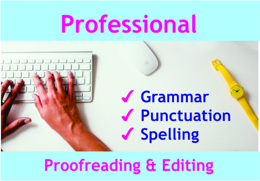 I will proofread and edit up to 5000 words