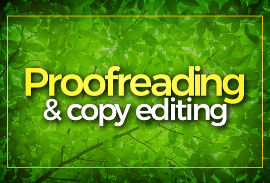 proofread and edit with superior proficiency