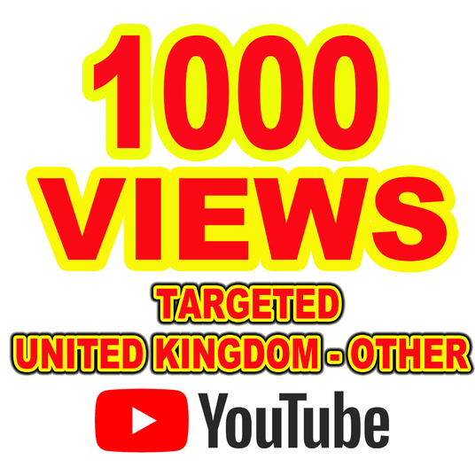 I will Give You 1000 YouTube Views Targeted - United Kingdom and Other
