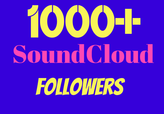 I will Give you 1000+ SoundCloud  Followers