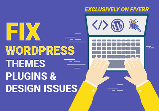 I will Fix Wordpress Themes, Plugins Errors And Design Issues