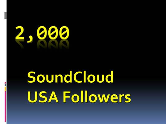 I will provide you 2,000 SoundCloud USA Followers