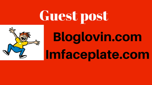 I will guest post on Bloglovin & Imfaceplate