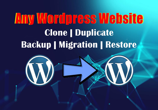I will Clone, Migrate, Duplicate, Backup and Restore any WordPress website to another hosting ins