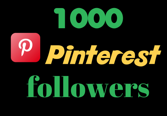 Give You 1000 Pinterest Real Followers