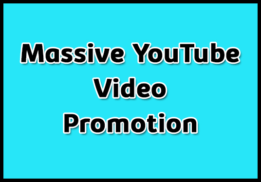 I will do 2000 massive YouTube video promotion super fast