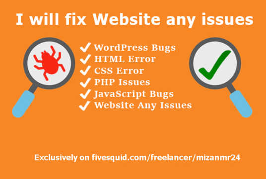 I will fix all WordPress and CSS bugs or error