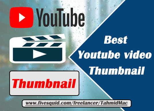 I will design a professional Youtube Video Thumbnail for your video