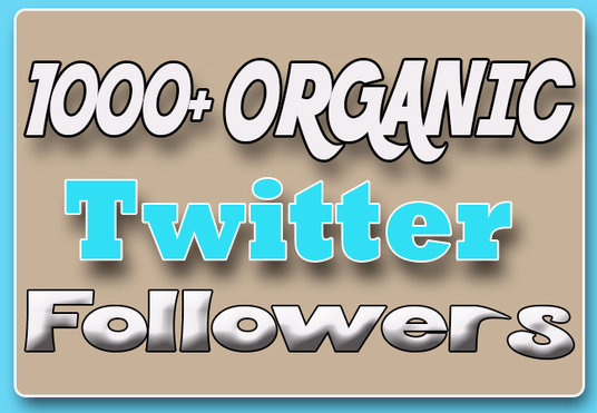 cccccc-give 1000+  organic Twitter followers