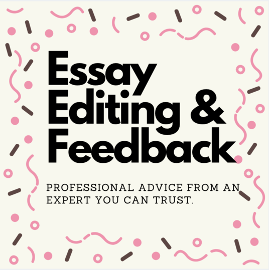I will provide feedback on essays and give detailed ways in which you can improve