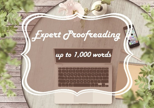 I will expertly proofread and edit up to 1,000 words of text for your website or blog