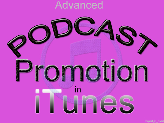 I will promote your podcast in iTunes for 7 days