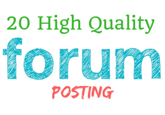 I will Do 20 High Quality Forum Posting Backlinks For Targeted Traffic
