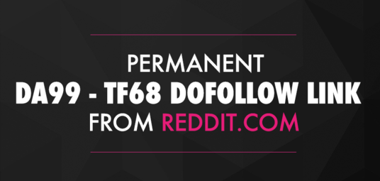 I will create Permanent Reddit Dofollow DA99 / TF68 Backlink