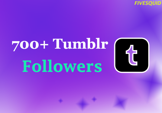 Provide You 700+ Tumblr Followers