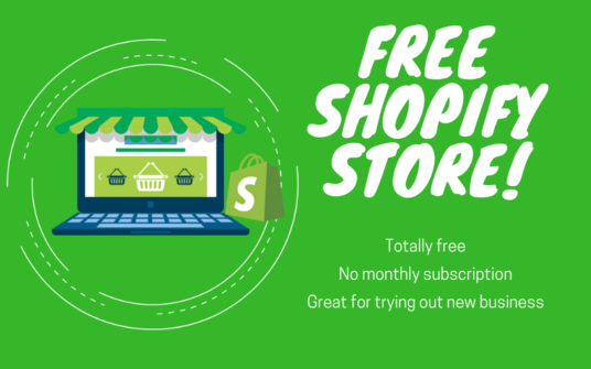 I will Provide You A Free Shopify Store – No Monthly Charges