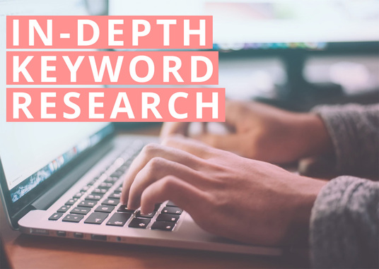 I will conduct in-depth keyword research