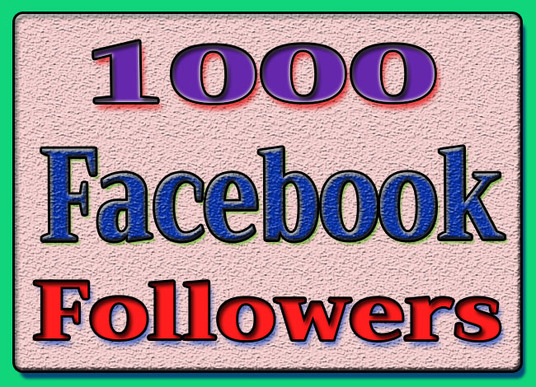 I will give 1000 real Facebook followers