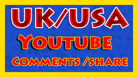 I will add UK or USA 100 youtube comments + 50 subscriber + 200 youtube shares