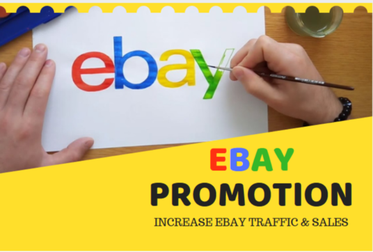 I will Do Ebay Promotion Maximize Ebay Traffic And Sales
