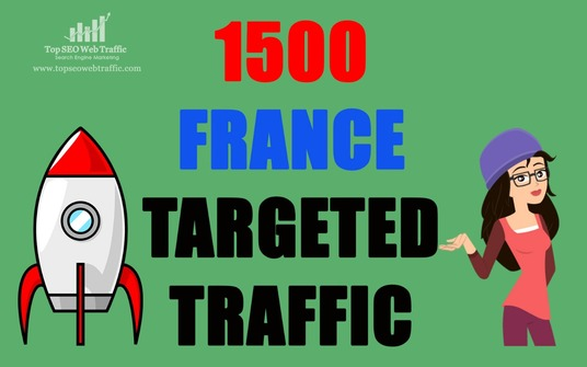 I will Provide 1500 FRANCE TARGETED traffic to your web or blog site