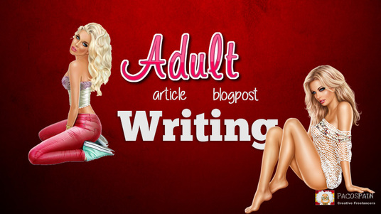 I will write an article or blog post for ADULT Niche