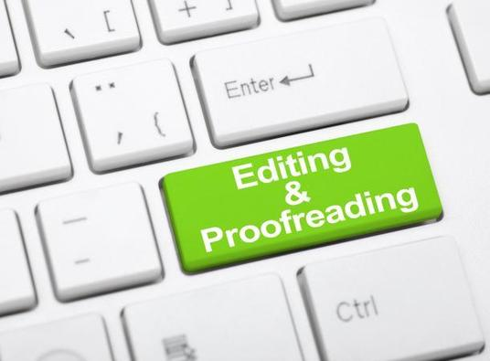 I will be your content editor and proofreader for proofreading and editing services (up to 1000 w