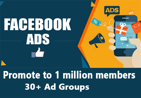 I will promote your Business, Product and Website to    Facebook Ad groups having One Million plu
