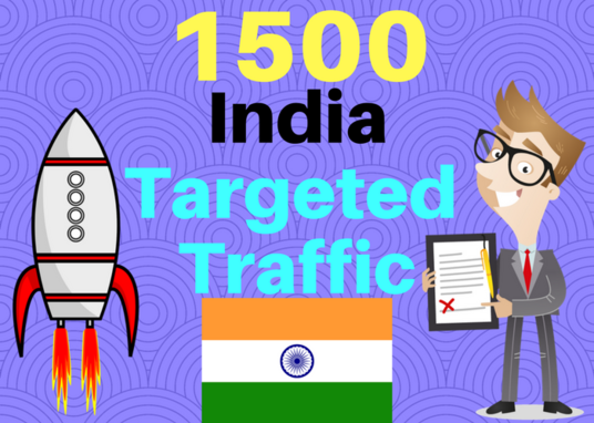 I will 1500 India Targeted Human Traffic To Your Web Or Blog Site