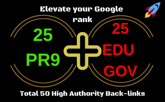 I will elevate your Google ranking with 25pr9 & 25edugov backlinks