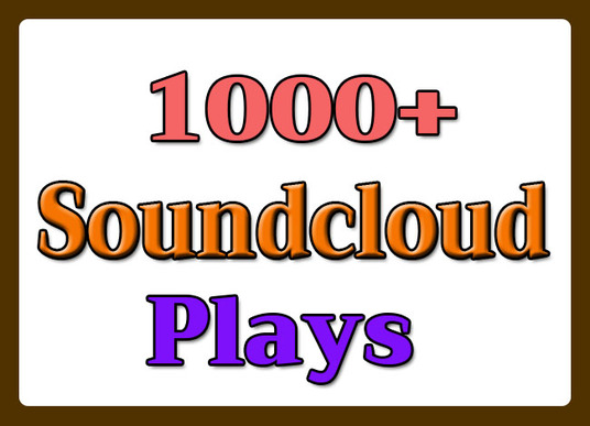 I will give 1000+ Soundcloud Plays