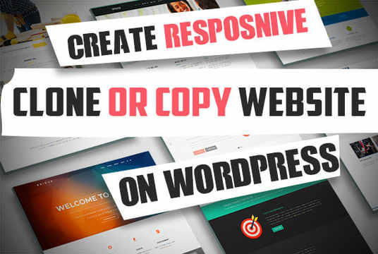 Clone Or Duplicate Or Build Any Wordpress Website