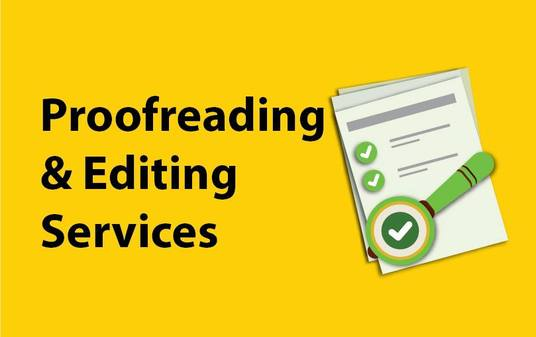 I will be your professional proofreader and editor - up to 5000 words