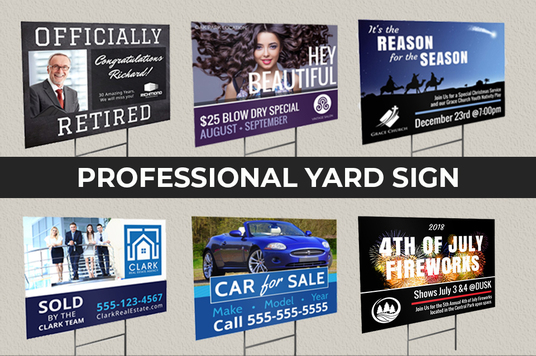 I will do yard sign,signage and billboard in less than 24 hour