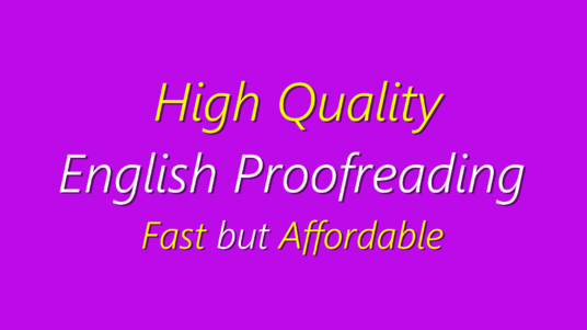 be your content editor and proofreader for proofreading and editing services - up to 5000 words,