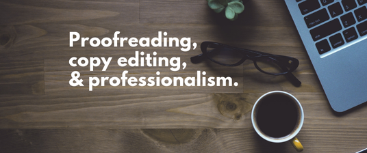 I will proofread and edit any English content you write - up to 5000 words