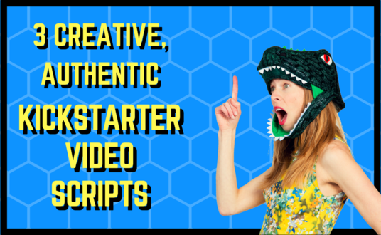 I will Write Your Kickstarter Video Script