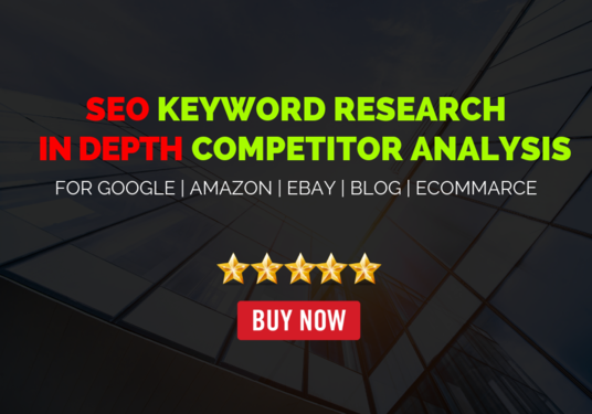 I will Do SEO Keyword Research And In-Depth Competitor Analysis