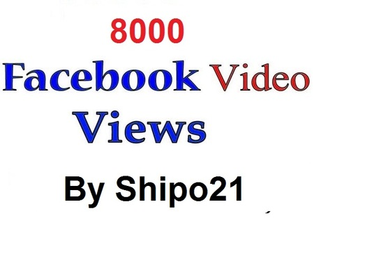I will Add Real 8000 facebook Video Views